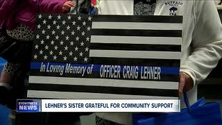 Lehner's sister grateful for community support - Video