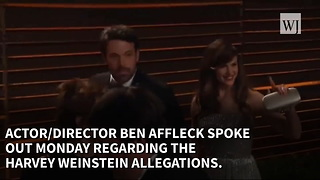 Ben Affleck Speaks Out On Harvey Allegations - Video