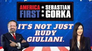 It's not just Rudy Giuliani. Amanda Milius with Sebastian Gorka on AMERICA First