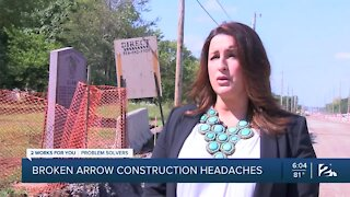 Broken Arrow construction headaches