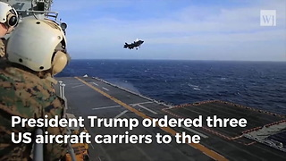 Trump Orders Three Largest Aircraft Carriers in World to Western Pacific - Video