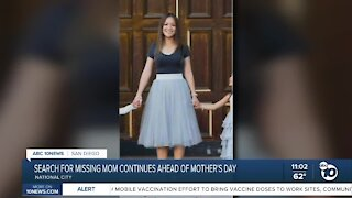 Search for missing Chula Vista mom continues ahead of Mother's Day