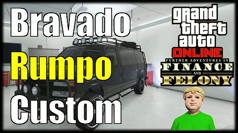 GTA 5 Online Finance And Felony DLC Bravado Rumpo Custom Gameplay