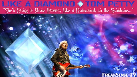 Like a Diamond by Tom Petty and the Heartbreakers