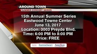 Around Town 6/12/17: 15th Annual Summer Series