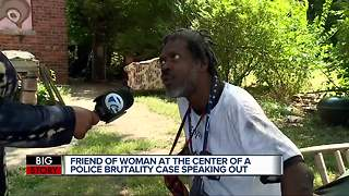 Friend of woman at the center of a police brutality case speaking out - Video