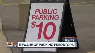Beware of parking predators on Opening Day - Video