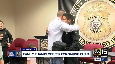 Family thanks Glendale officer who performed CPR on their child