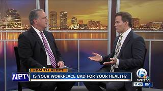 Dr. Soria: Is your workplace bad for your health? - Video
