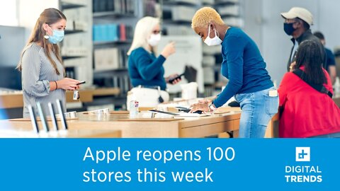 Apple will reopen 100 more stores in the U.S. this week