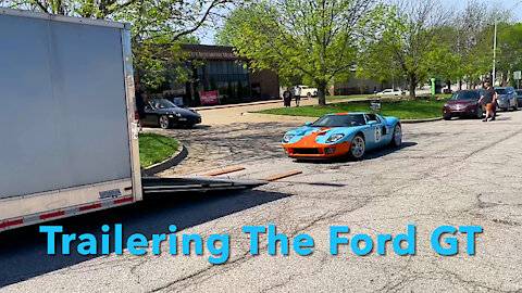 Trailering The Ford GT