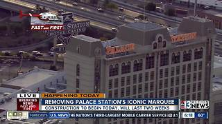 Palace Station removing iconic marquee