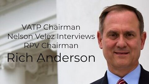 Interview with RPV Chairman Rich Anderson