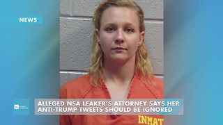 Alleged NSA Leaker's Attorney Says Her Anti-Trump Tweets Should Be Ignored - Video