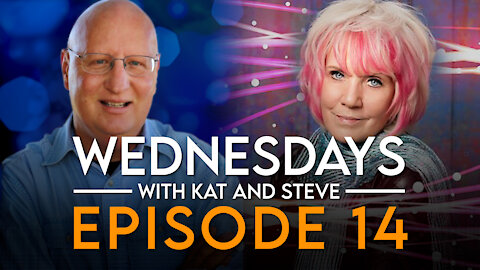 3-3-21 WEDNESDAYS WITH KAT AND STEVE - Episode 14