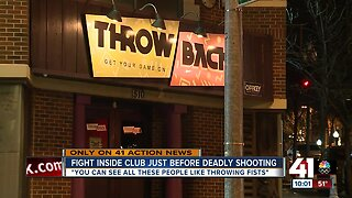 Fight inside club just before deadly shooting