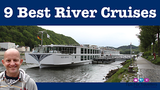 The 9 best river cruises in the world - Video