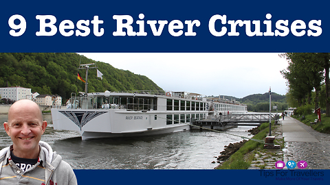 The 9 best river cruises in the world