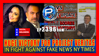 EP 2396-9AM HUGE Victory For Project Veritas in Fight Against Fake News