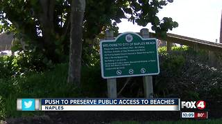 Naples sees push to preserve public access to beaches. - Video