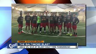 Good morning from the Baltimore Blast! - Video