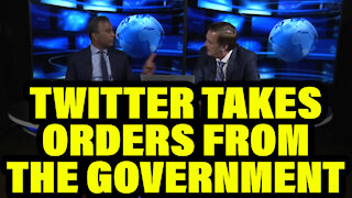 Twitter Takes Orders from the Government.