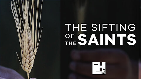 The Sifting Of The Saints