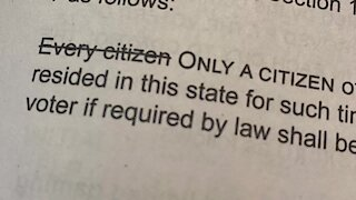 Amendment 76 asks voters to change a single word in the state constitution when it comes to voting