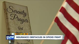 Insurance obstacles in opioid fight