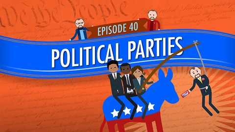 Political Parties: Crash Course Government #40