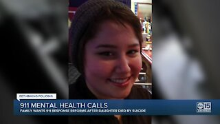 Rethinking Policing: Family wants 911 response changes after daughter's suicide