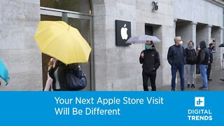 Your Next Apple Store Visit Will Be Different