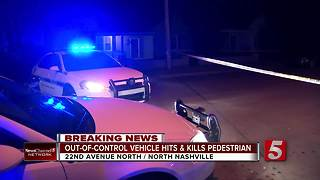 Pedestrian Hit & Killed In North Nashville - Video