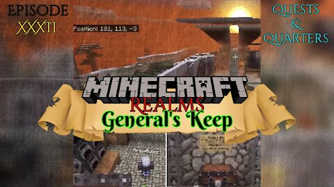 "QUESTS & QUARTERS ""General's Keep"" (XXXII) - A Minecraft Realms Adventure [Bedrock]"