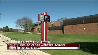 MPS to close Webster Secondary School Friday - Video