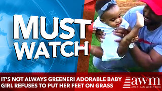 It's not always greener! Adorable baby girl refuses to put her feet on the grass
