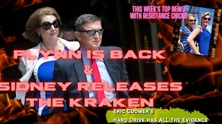 Part 2 FLYNN IS BACK SIDNEY RELEASES THE KRAKEN Plus All the LATEST Election Updates