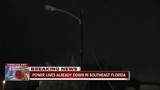 Power lines already down in Southeast Florida