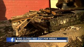 'We'll come back strong': Wauwatosa restaurant Red Dot catches fire - Video