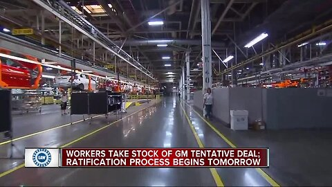 Workers take stock of GM tentative deal; ratification process begins tomorrow