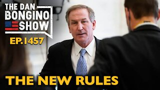 Ep. 1457 The New Rules - The Dan Bongino Show