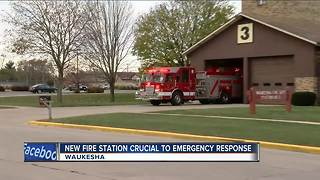 New fire station will be critical to Waukesha FD's response times - Video