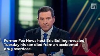 Former Fox News Host Eric Bolling Reveals Official Cause of Son's Death Following Autopsy - Video
