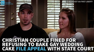 Christian Couple Fined For Refusing To Bake Gay Wedding Cake File Appeal With State Court - Video