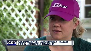 Uber passenger says driver attacked her in Northville Township