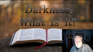 Darkness What is it? on Down to Earth but Heavenly Minded Podcast