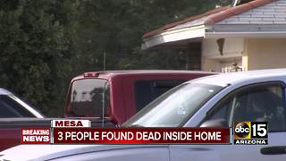3 people found dead in Mesa home - Video