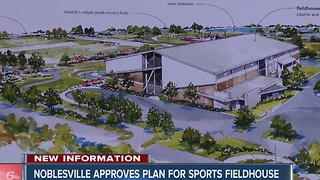 Noblesville approves plans for new $15M Fieldhouse - Video