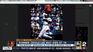 """Former Oriole Lee """"Big Bopper"""" May dead at 74"""