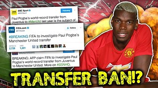 FIFA To Investigate Paul Pogba Transfer To Manchester United?! - Video
